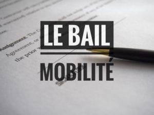 Le bail Mobilité